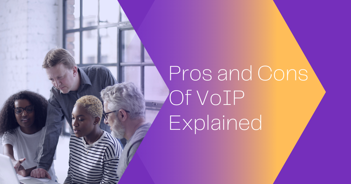 Learn the Pros and Cons of VoIP